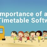 Importance of School Timetable Software