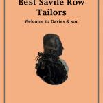 Best Savile Row Tailors | Davies & son