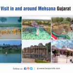 TOP 10 PLACES TO VISIT IN AND AROUND MEHSANA GUJARAT