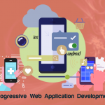 Why Progressive Web Application Development Is Trending?