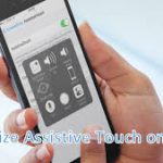 How to Use Assistive Touch on Your iPhone and iPad