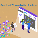 Top Benefits of Web Application Development for Business