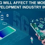 How 5G will affect the mobile app development industry in 2019?