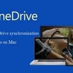 How to Fix your OneDrive synchronization issues on Mac?