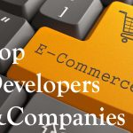 Top Ecommerce Development Companies and developers