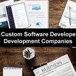 Top Custom Software Developers & Development Companies.