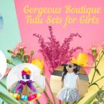 Little Girls Gorgeous Boutique Tutu Sets for Spring Season