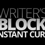 9 Practical and Useful Tips To Deal With Writer's Block
