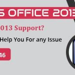 Get help from customer support to resolve security setting up issue of M.s office 2013