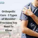 Types of Shoulder Fractures You Need To Know