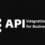 WHY API INTEGRATION IS THE NEXT TREND IN THE BUSINESS WORLD