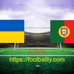 Ukraine vs Portugal Live Stream – Euro Qualifier