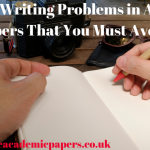 Common Writing Problems in Academic Papers That You Must Avoid