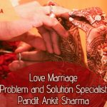 Love Marriage Specialist – Nip the Marriage Troubles in the Bud!