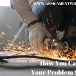 HOW YOU CAN DEVELOP YOUR PROBLEM SOLVING SKILLS
