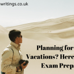 Planning For Summer Vacations? Here Are Tips For Exam Preparation