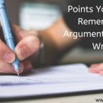 Points You Need To Remember For Argumentative Essay Writing
