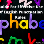 GUIDE FOR EFFECTIVE USE OF ENGLISH PUNCTUATION RULES