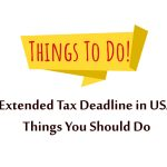 Extended Tax Deadline in USA – Things You Should Do – Black Ink