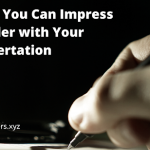 HOW YOU CAN IMPRESS GRADER WITH YOUR DISSERTATION