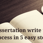 Dissertation Writing Up Process In Easy Steps