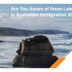 Are You Aware of these Latest Changes in Australian Immigration 2019?