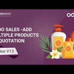 Odoo Sales – Add Multiple Products to Quotation