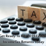 Ready To File 2019 Federal Income Tax Returns in USA Today