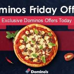 Domino's Friday Offers  Coupons | Friday Pizza offers | Avail flat 30% Off