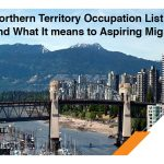 Northern Territory Occupation List 2019 and What It means to Aspiring Migrants