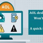 "How to fix the ""AOL desktop gold won't open"" issue?"