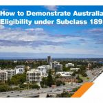 How to Demonstrate Australia PR Eligibility under Subclass 189