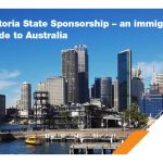 Victoria State Sponsorship – an immigrant's guide to Australia