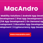 Mobile App Development Company | MacAndro