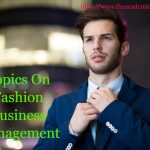 Topics On Fashion Business Management