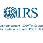 IRS Announcement – 2020 Tax Counseling for the Elderly Grants (TCE) in USA