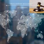 Jet Airways Cross Border Insolvency Proceedings