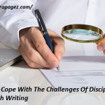 How To Cope With The Challenges Of Disciplinary Research Writing