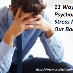 11 WAYS PSYCHOLOGICAL STRESS IMPACTS OUR BODY