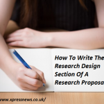 How To Write The Research Design Section Of A Research Proposal?