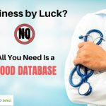 You Don't Get Business by Luck – All You Need Is a Good Database!