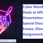 Cyber Monday Package Deals at Affordable Dissertation UK: Get Special Discounts on Essays, Dissertation, Assignments