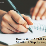How to Write A PhD Thesis In Three Months: A Step By Step Guide
