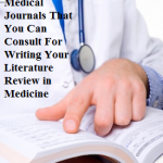 Top 20 Medical Journals That You Can Consult For Writing Your Literature Review in Medicine