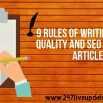 9 Rules of Writing a High Quality and SEO Friendly Article
