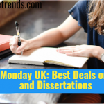 Cyber Monday UK: Best Deals on Essays and Dissertations