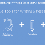 Research Paper Writing Tools: List Of Research Tools