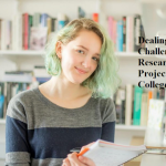 Dealing With a Challenging Research Project At College