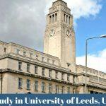 Study in University of Leeds, UK