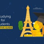 Cost of studying in France for Indian Students – The Definitive Guide